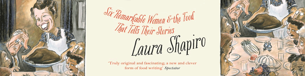 Attachment Details laura-shapiro-book-what-she-ate